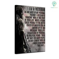 I Am A Veteran, As Are Most Of My Personal Friends. A Veteran Is Someone Canvas %tag familyloves.com