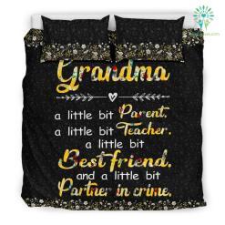 Grandma A Little Bit Parent A Little Bit Teacher A Little Bit Best Friend Bedding Set %tag familyloves.com