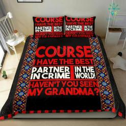 Of Course I Have The Best Partner In Crime In The World Bedding Set Gift %tag familyloves.com