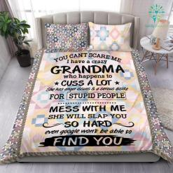 You Can't Scare Me I Have A Crazy Grandma Funny Bedding Set Gift %tag familyloves.com