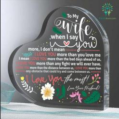 To My Wife When I Say I Love You More Heart Keepsake %tag familyloves.com