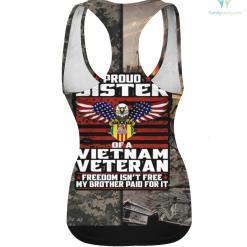 Freedom Isn't Free - Proud Sister Of A Vietnam Veteran hoodie shirt %tag familyloves.com