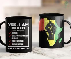 Black Girl Rides White Guy Yes, I Am Mixed Shirt, I'M Mixed With Black 11Oz 15Oz Black Mug %tag familyloves.com