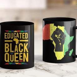 Black Lives Matters Dashiki Educated Black Woman Queen African Gift Pride 11Oz 15Oz Black Mug %tag familyloves.com