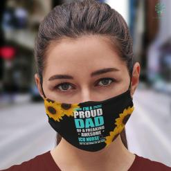Certified Nurses Day Proud Dad Of A Freaking Awesome Icu Nurse Gift Face Mask Gift %tag familyloves.com