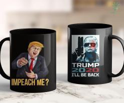 Donald Trump Merch Impeach Me Pro Trump Laughing Potus S For Men Amp Women 11oz Coffee Mug %tag familyloves.com