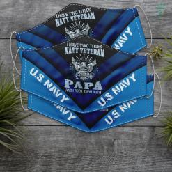 Kids Us Navy I Am A Us Navy Veteran Papa And I Rock Them Both Funny Face Mask Gift %tag familyloves.com