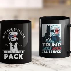 Trump 2020 Lawn Signs Funny Donald Trump If Youre Offended Ill Help Pack 11oz Coffee Mug %tag familyloves.com