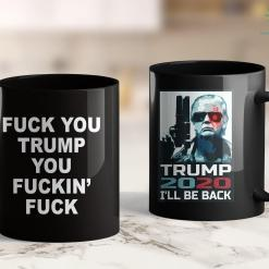 Trump 2020 News Fuck You Trump You Fuckin Fuck 11oz Coffee Mug %tag familyloves.com