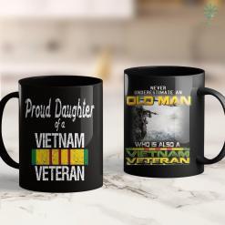 Veterans Donation Pick Up Us Military Family - Proud Daughter Of A Vietnam Veteran 11Oz 15Oz Black Coffee Mug %tag familyloves.com