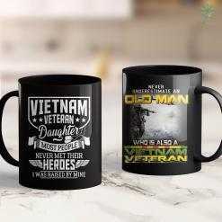 Where Is Vietnam Located Vietnam Veteran Daughter Most People Never Met Veteran 11Oz 15Oz Black Coffee Mug %tag familyloves.com