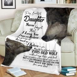 To My Beautiful Daughter Never Forget That I Love You Love Dad Sherpa Fleece Blanket %tag familyloves.com