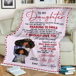 To My Daughter What A Difference You Make In My Life Love Mom Sherpa Fleece Blanket %tag familyloves.com