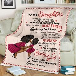 To My Daughter Whenever Your Journey In Life May Take You Love Mom Sherpa Fleece Blanket %tag familyloves.com