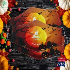 Cant Scare Me Im A 4Th Grade Teacher Fun Halloween Spooky Halloween Cloth Face Mask Gift %tag familyloves.com