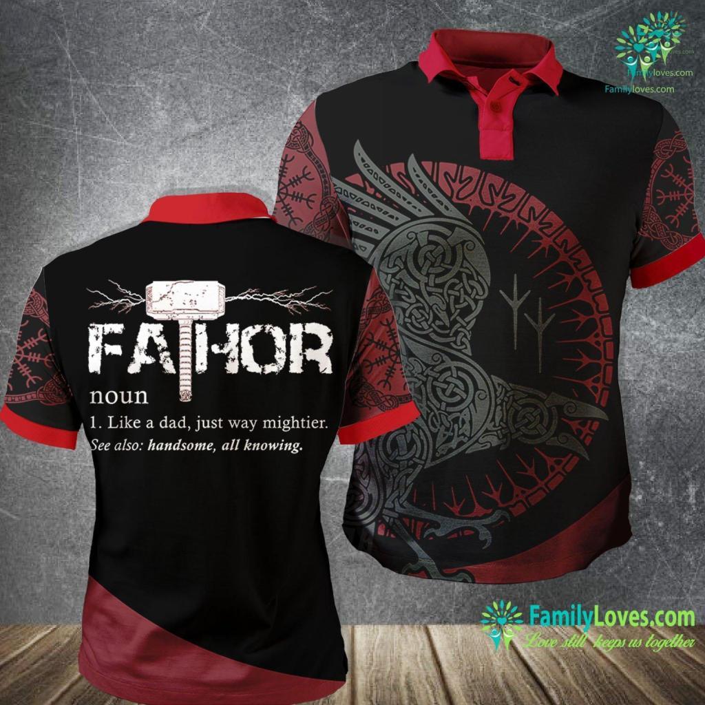 Viking Painting Viking Fa Thor Like Dad Just Way Mightier Hero Viking Polo Shirt All Over Print Familyloves.com