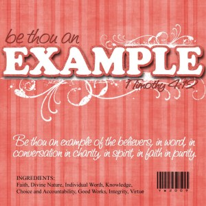 Be Thou an Example