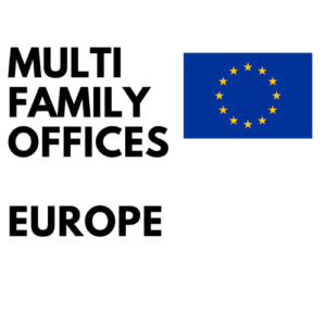 list of European multifamily offices