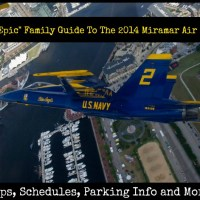 "The ""Epic"" Family Guide To The 2014 Miramar Air Show"