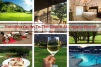 Vacation Guide To The Ranch At Laguna Beach