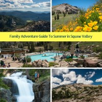 Family Adventure Guide For Summer In Squaw Valley