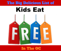 Big Delicious List Of Kids Eat Free in OC