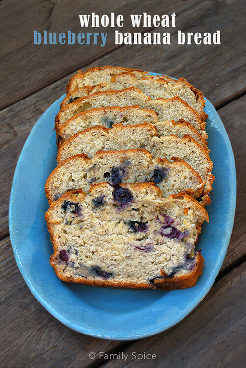 Whole Wheat Banana Bread with Blueberries by FamilySpice.com