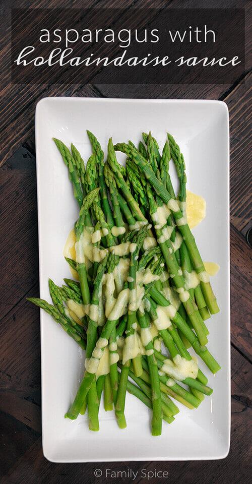 Asparagus with Hollandaise sauce by FamilySpice.com
