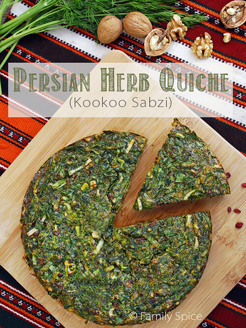 Persian Herb Quiche (Kookoo Sabzi) for Norouz by FamilySpice.com