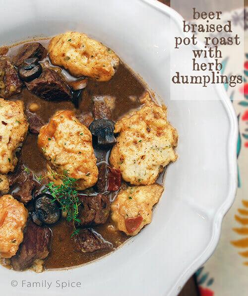 Beer Braised Pot Roast with Herb Dumplings by FamilySpice.com
