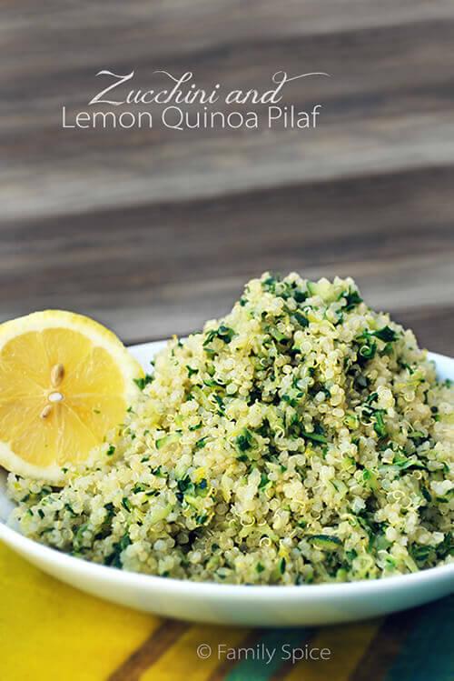 Zucchini and Lemon Quinoa Pilaf by FamilySpice.com
