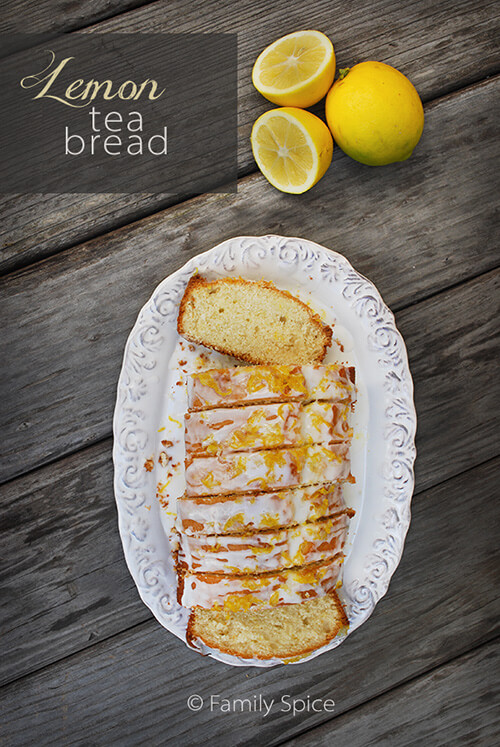 Lemon Recipes: Lemon Tea Bread by FamilySpice.com