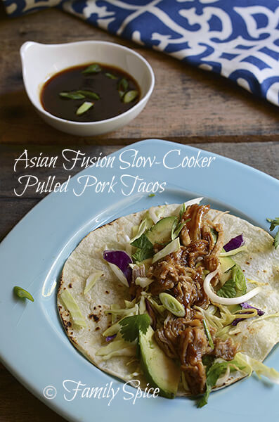 Asian Fusion Slow-Cooker Pulled Pork Tacos by FamilySpice.com