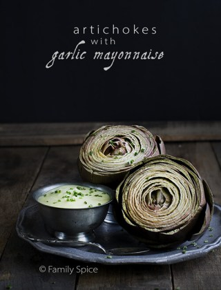 Spring Eats: Steamed Artichokes with Garlic Mayonnaise