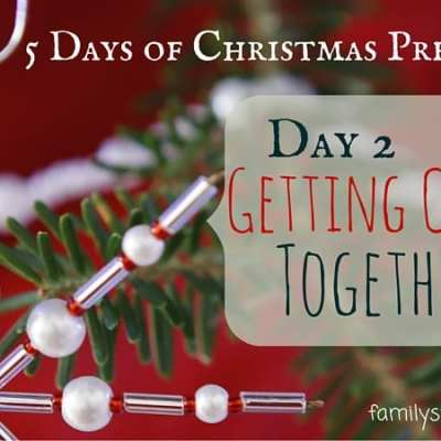 5 Days of Christmas: Getting Crafty Together