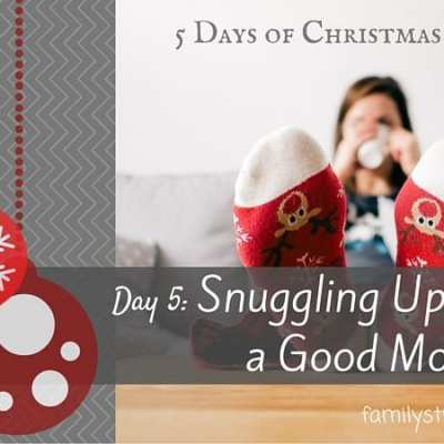 5 Days of Christmas: Snuggling Up with a Good Movie