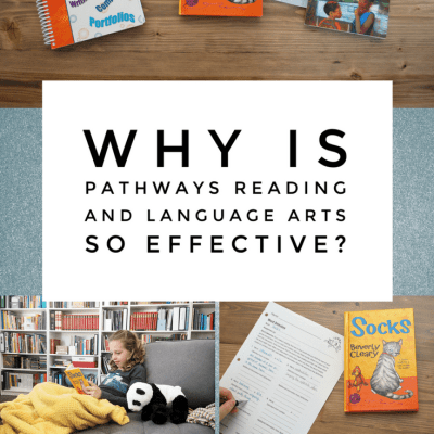 Why Is Pathways Reading and Language Arts So Effective?