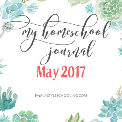May Homeschool Mother's Journal 2017