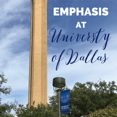 Classical Emphasis at University of Dallas