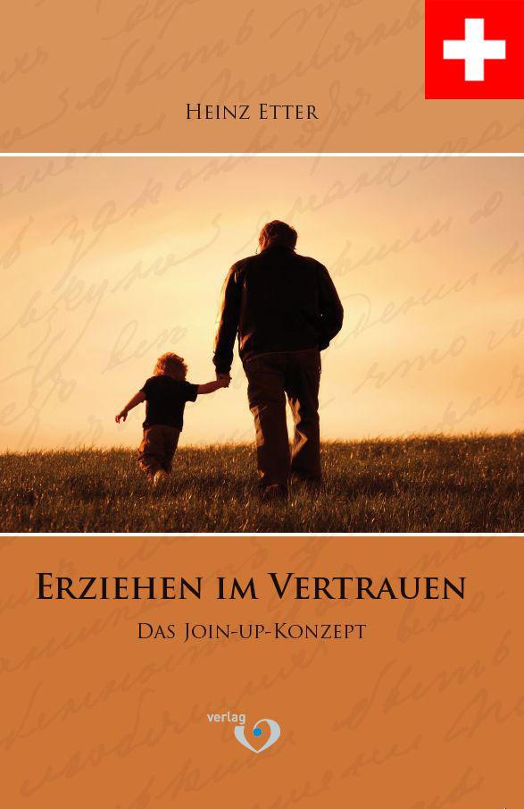 """Heinz Etter,  Primar- und Sekundarlehrer,  Heilpädagoge HfH, Autor des Buches """"Erziehen im Vertrauen"""""""