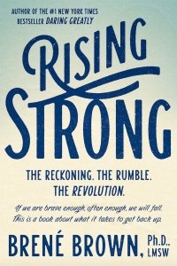 Brene Brown Rising Strong Book Cover