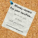 Money-savers for your vacation!