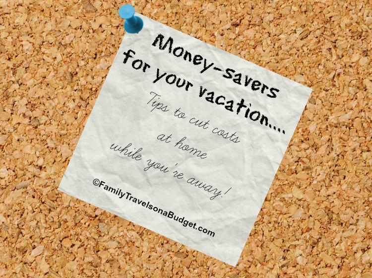 Budget tips: Save on expenses while on vacation! #budget #tips #familytravel