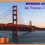 Weekend Getaways: San Francisco, CA