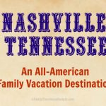 Weekend Getaway to Nashville, TN