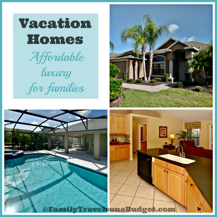Vacation homes — affordable luxury for families