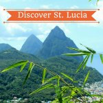 Discover St. Lucia