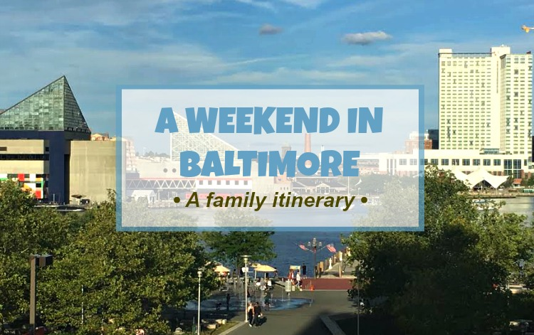 weekend-in-baltimore
