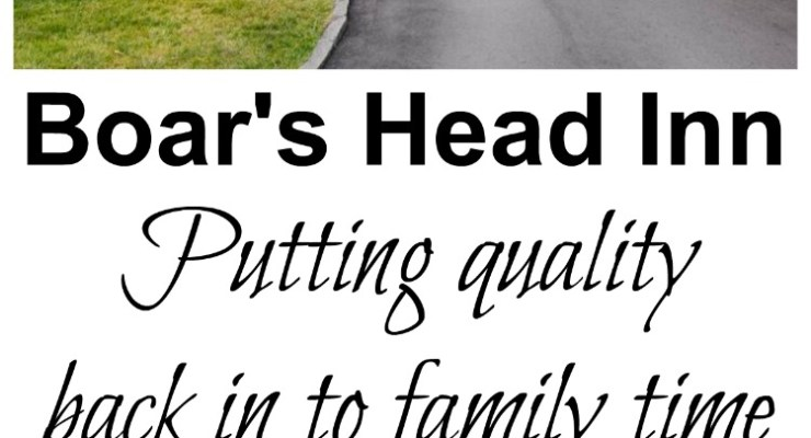 Boar's Head Inn: Putting the quality back in family time