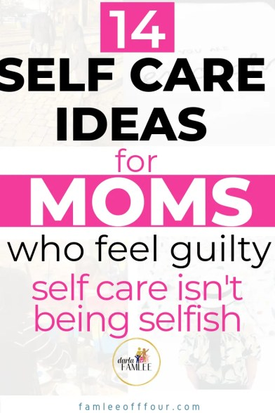 True Realistic Self Care Tips for Busy Moms